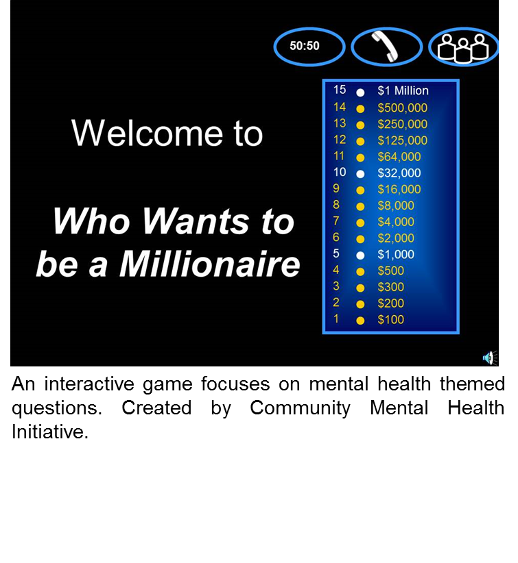 Mental Health Who Wants to be a Millionaire