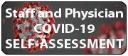 Staff and Physician COVID-19 Self-Assessment WEBSITE WIDGET NOW
